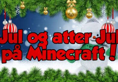 Jul og atter jul på Minecraft